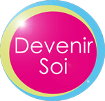 Devenir soi - Psychopraticien - Paris 75 Toulon 83